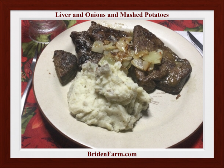 Liver and Onions and Mashed Potatoes