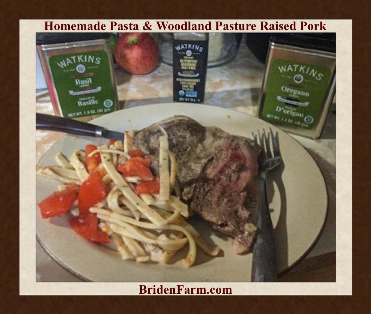 Homemade Pasta and Woodland Pasture Raised Pork